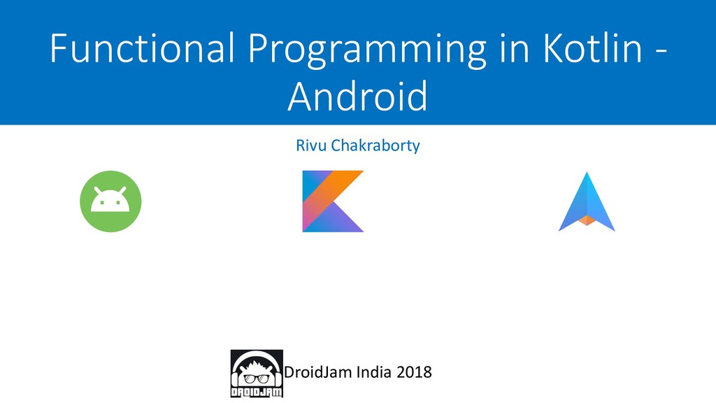 Functional Programming in Kotlin - Android Droi...