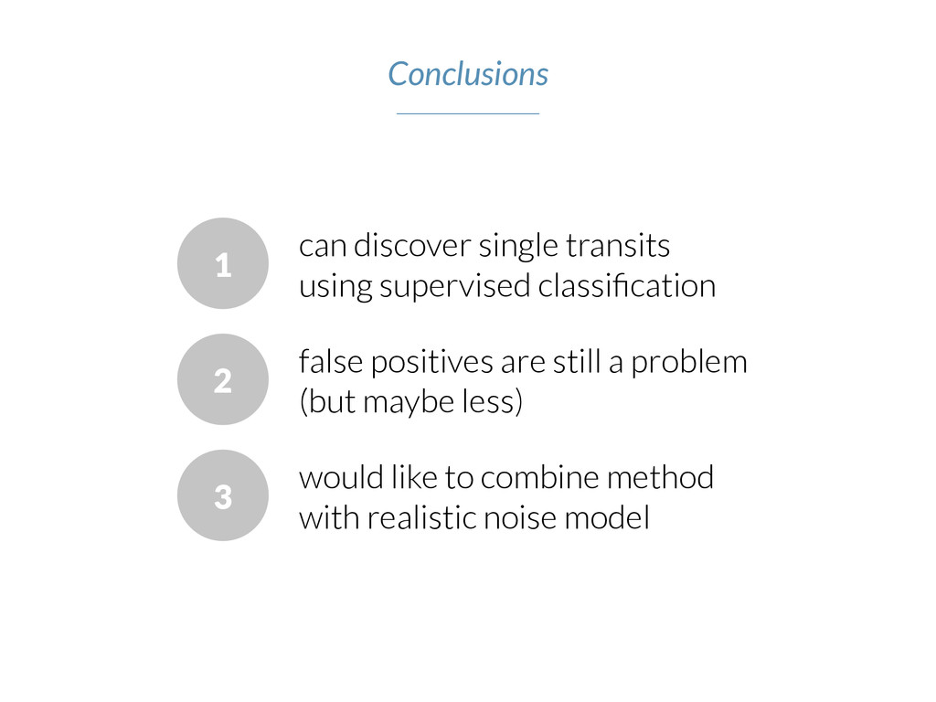 1 can discover single transits using supervised...