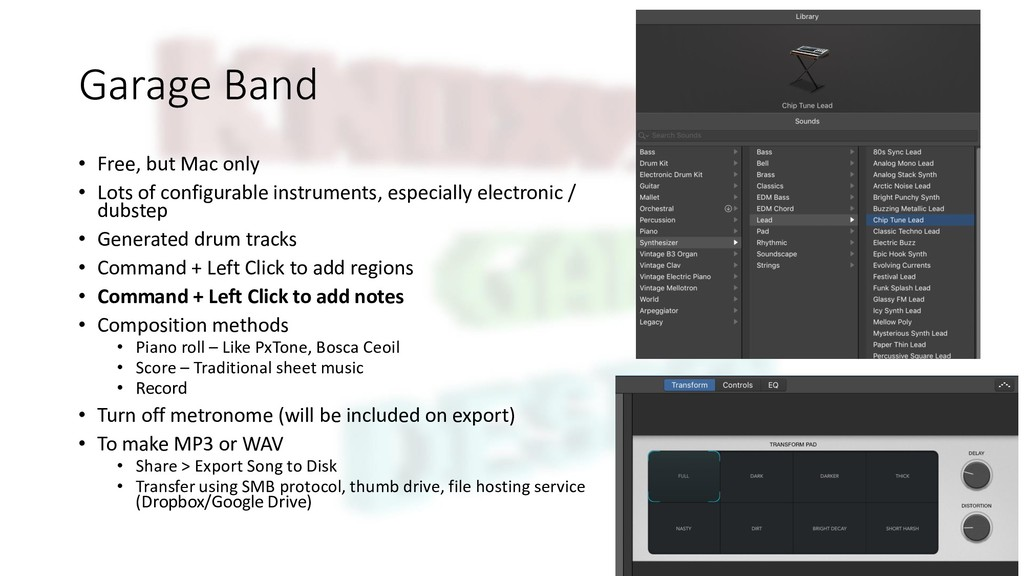 Garage Band • Free, but Mac only • Lots of conf...