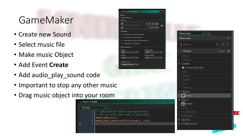 GameMaker • Create new Sound • Select music fil...