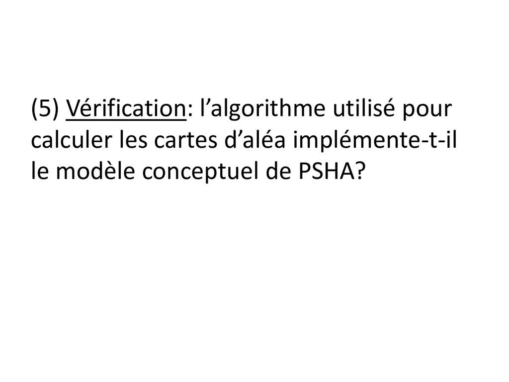 (5) Vérification: l'algorithme utilisé pour cal...