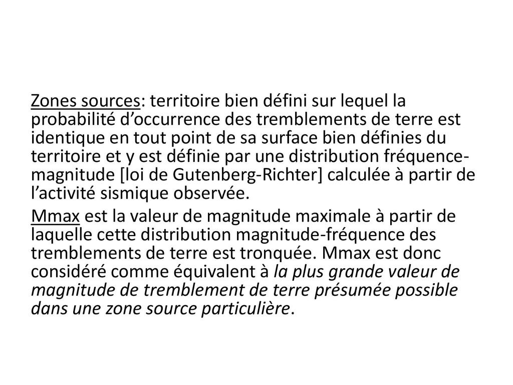 Zones sources: territoire bien défini sur leque...