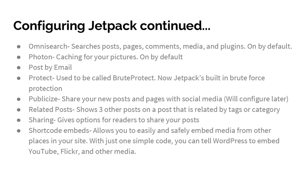Configuring Jetpack continued... ● Omnisearch- ...