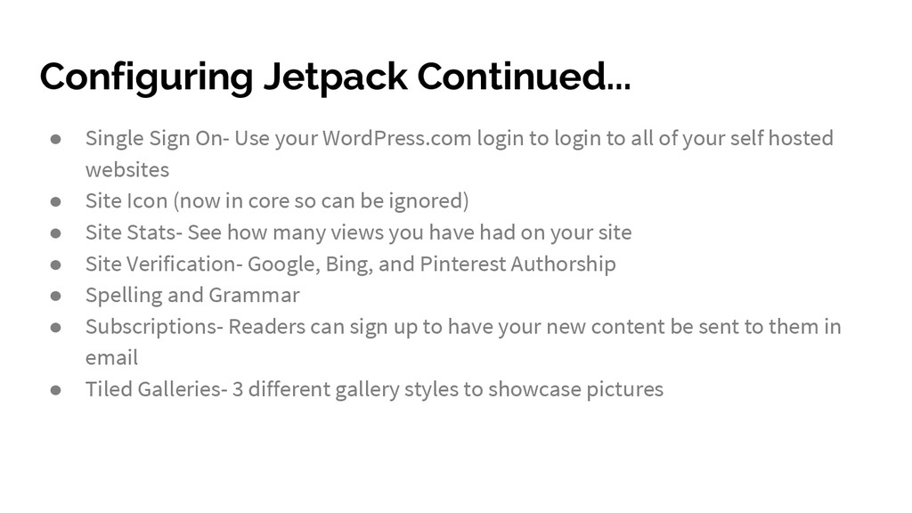 Configuring Jetpack Continued... ● Single Sign ...
