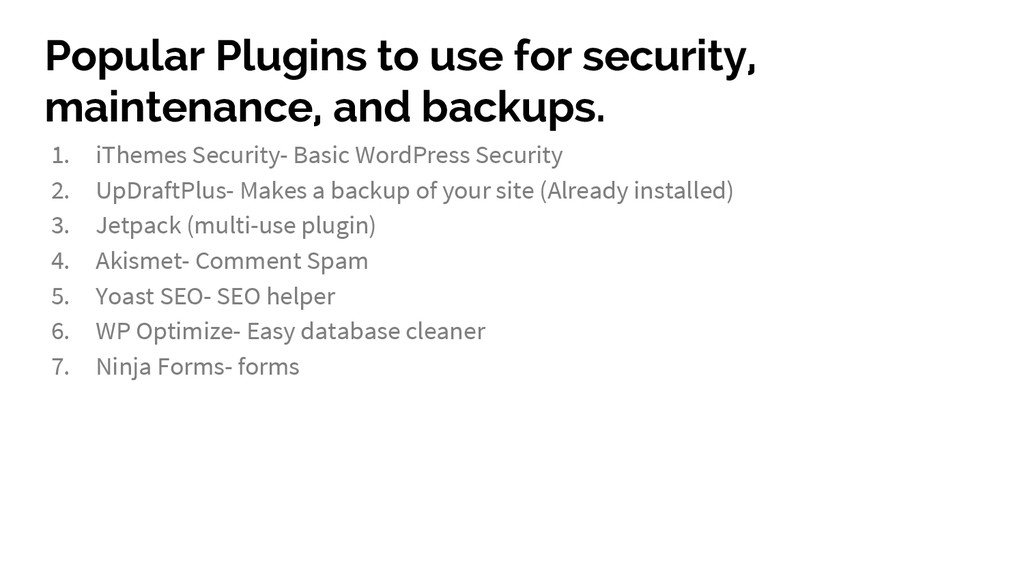 Popular Plugins to use for security, maintenanc...