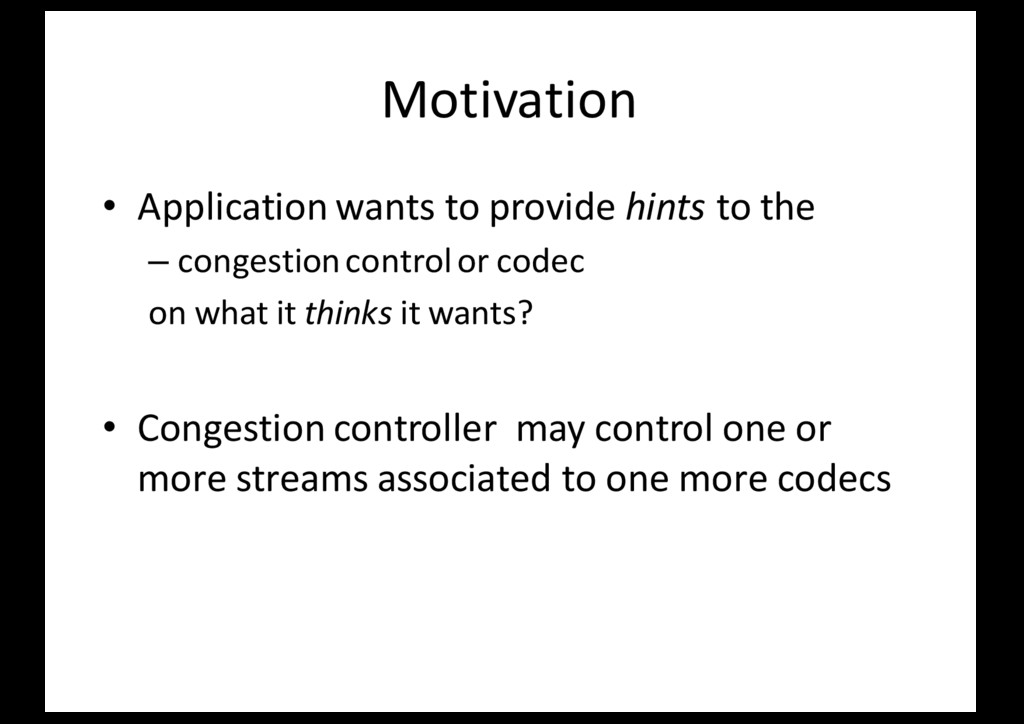 Motivation • Application wants to provide hints...
