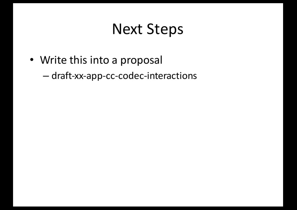 Next Steps • Write this into a proposal – draft...