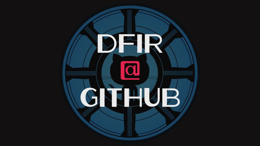 DFIR @ GitHub