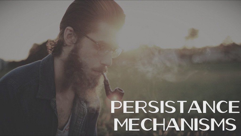 Persistance Mechanisms