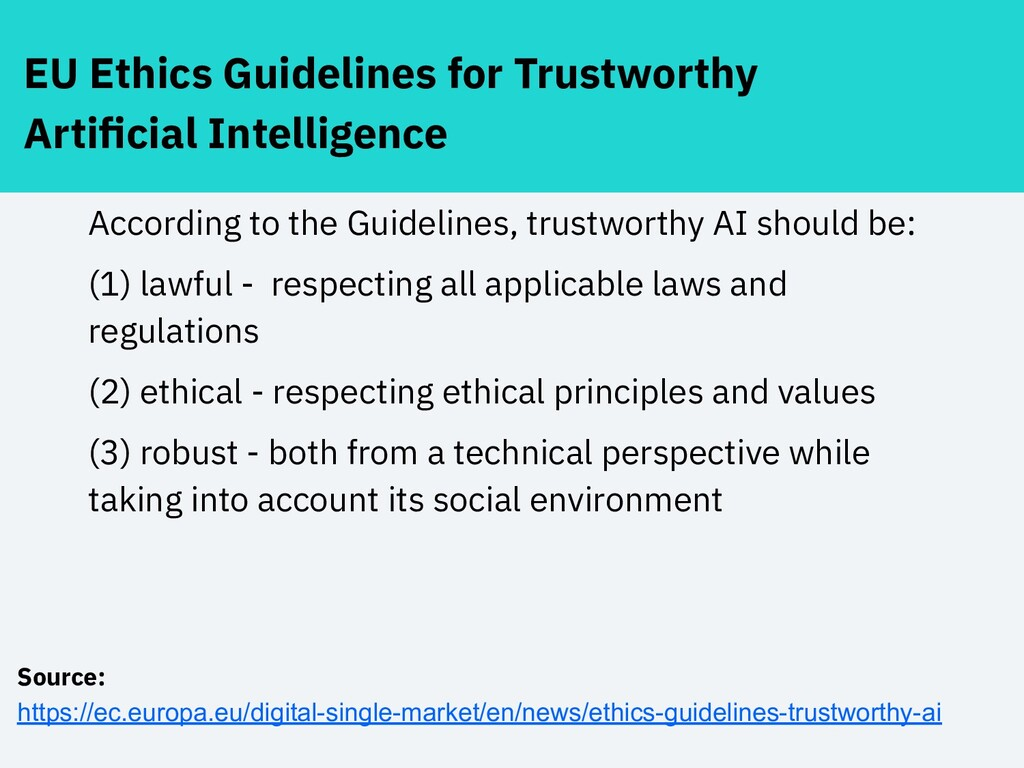 EU Ethics Guidelines for Trustworthy Artificial ...
