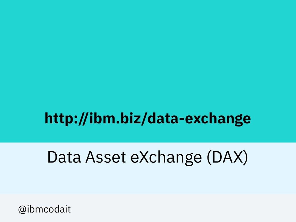 http://ibm.biz/data-exchange Data Asset eXchang...