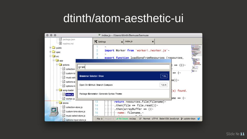 Slide № 11 dtinth/atom-aesthetic-ui