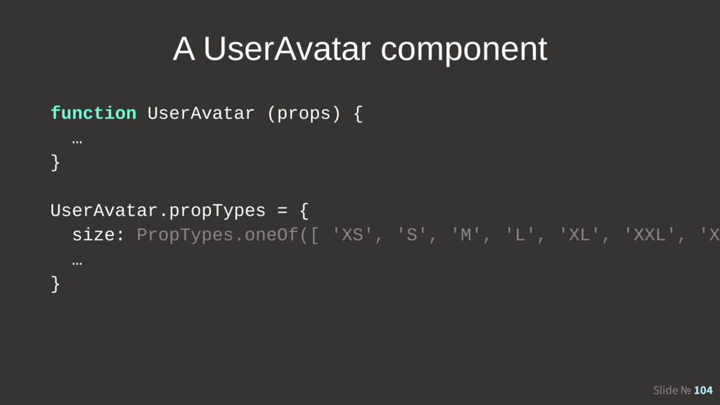 Slide № 104 A UserAvatar component function Use...