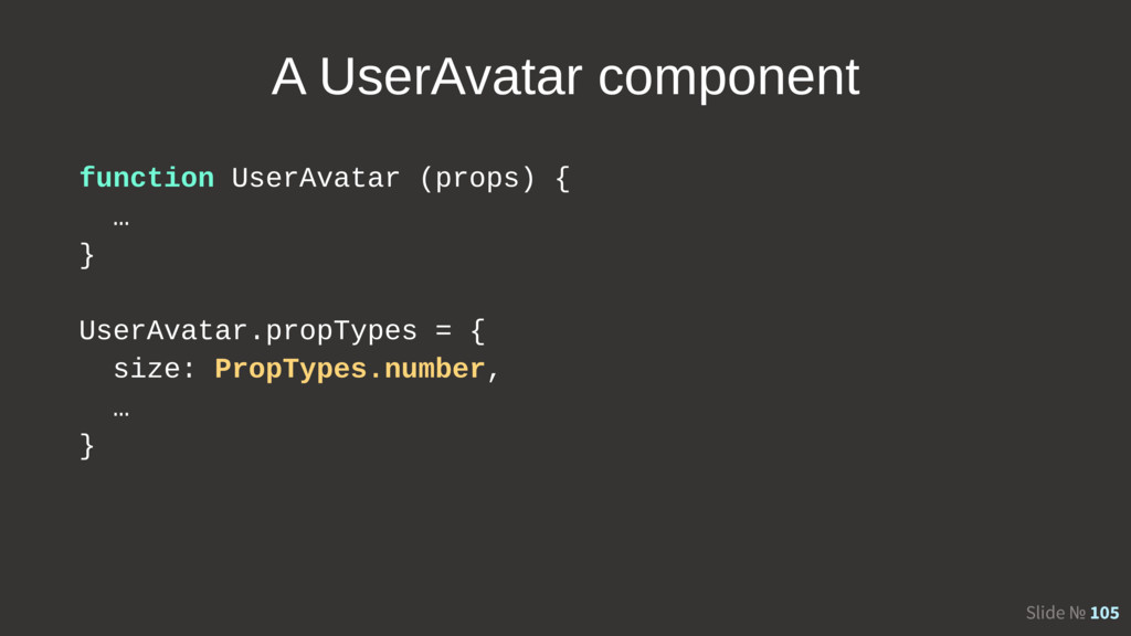 Slide № 105 A UserAvatar component function Use...