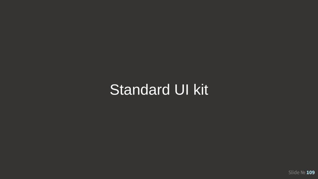 Slide № 109 Standard UI kit