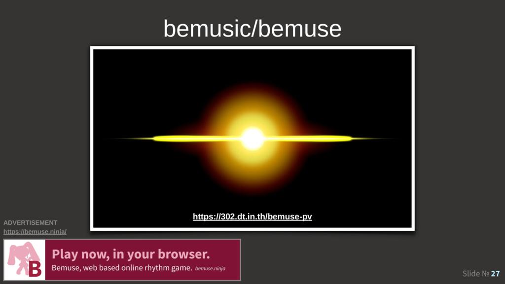 Slide № 27 bemusic/bemuse https://302.dt.in.th/...