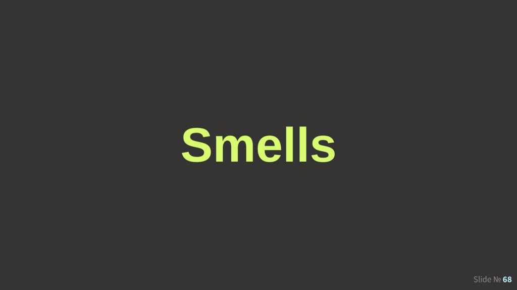 Slide № 68 Smells