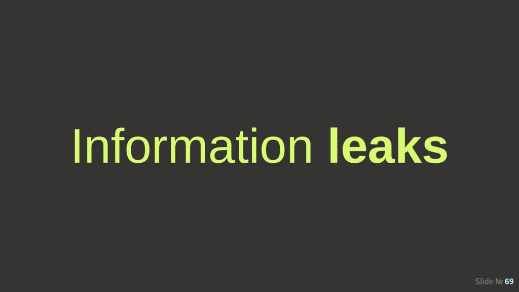 Slide № 69 Information leaks