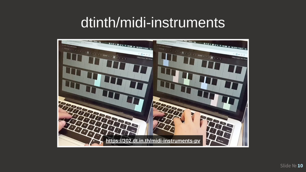 Slide № 10 dtinth/midi-instruments https://302....