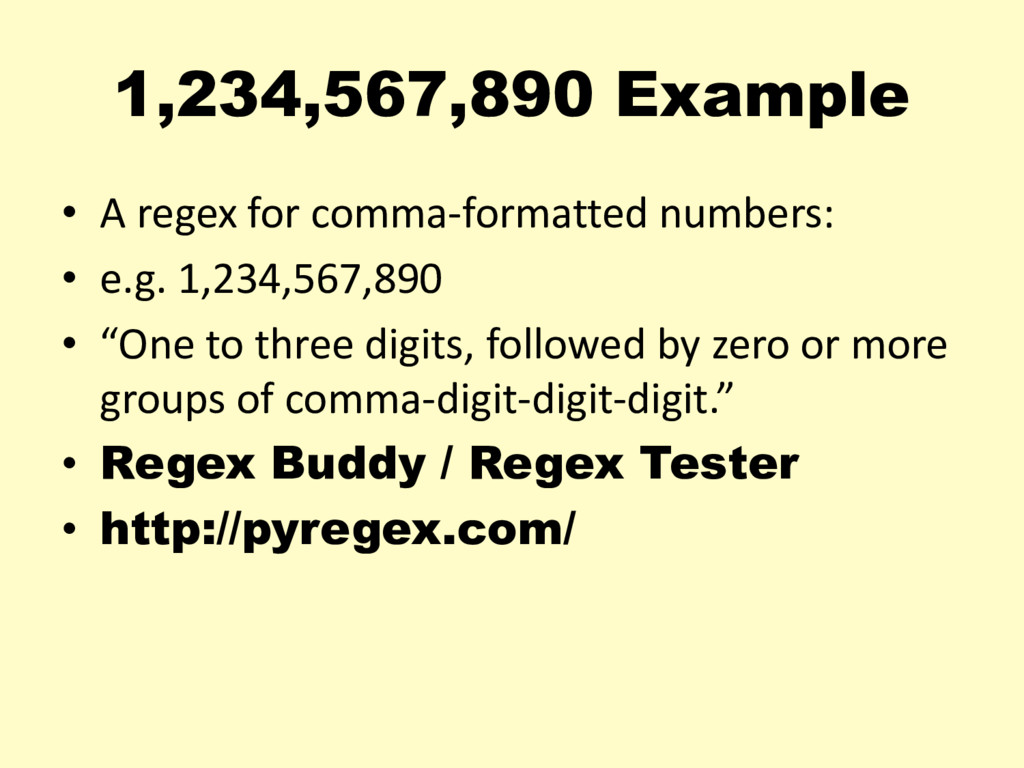 1,234,567,890 Example • A regex for comma-forma...