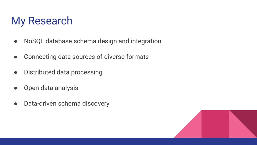 My Research ● NoSQL database schema design and ...