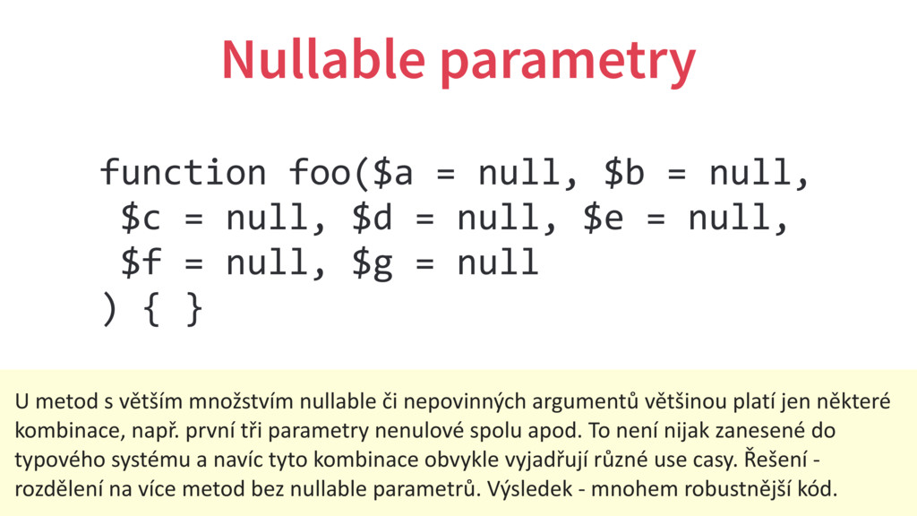 Nullable parametry function foo($a = null, $b =...