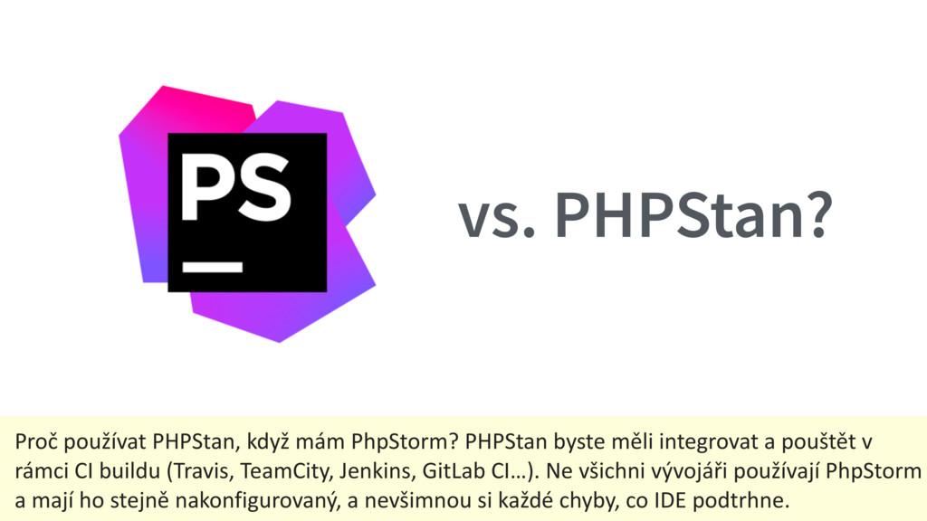 vs. PHPStan? Proč používat PHPStan, když mám Ph...