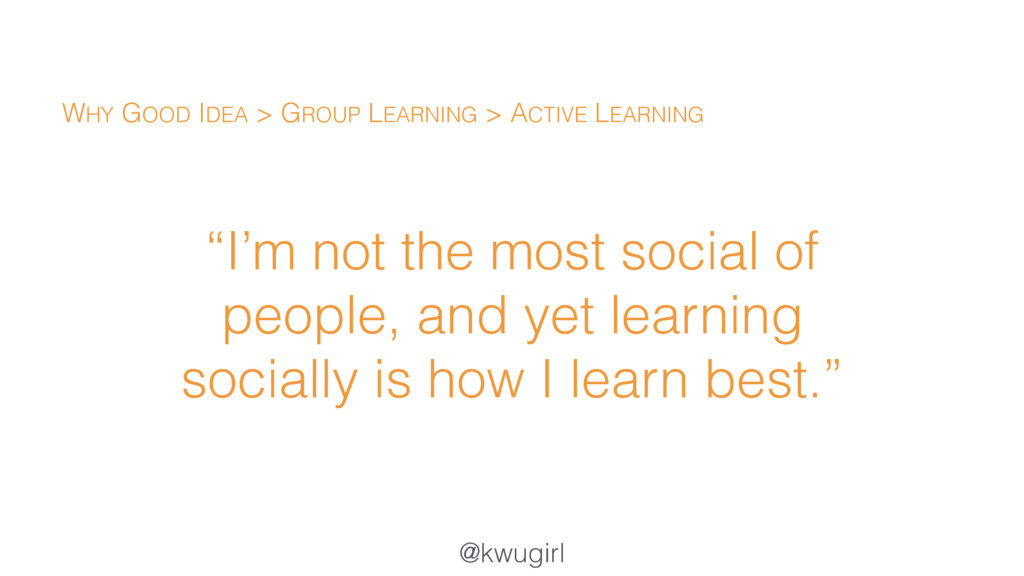 "@kwugirl ""I'm not the most social of people, an..."