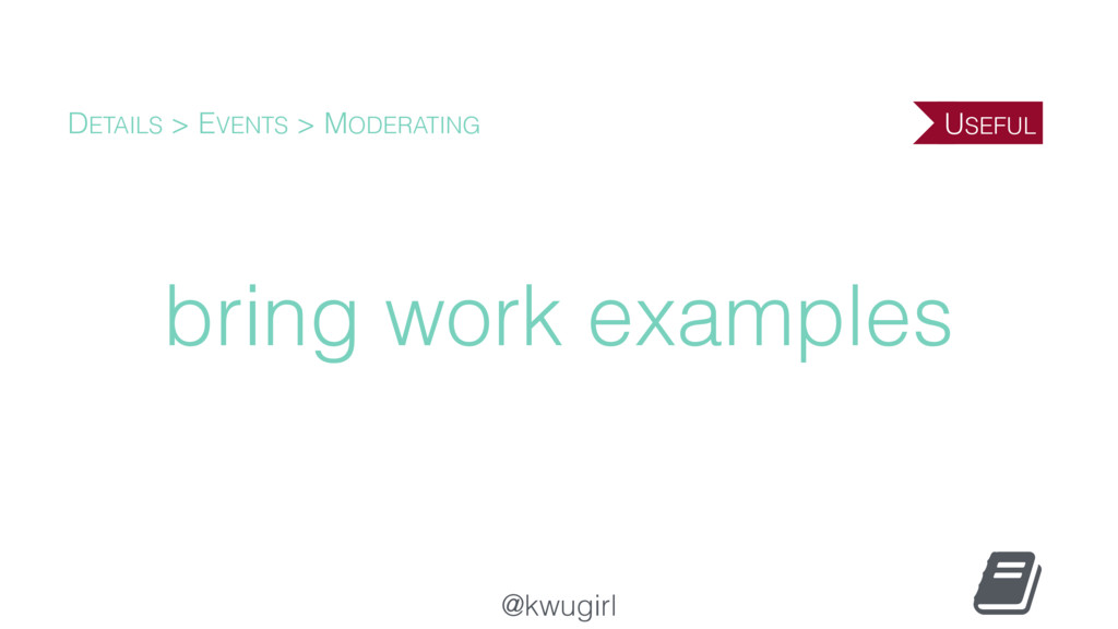 @kwugirl bring work examples DETAILS > EVENTS >...