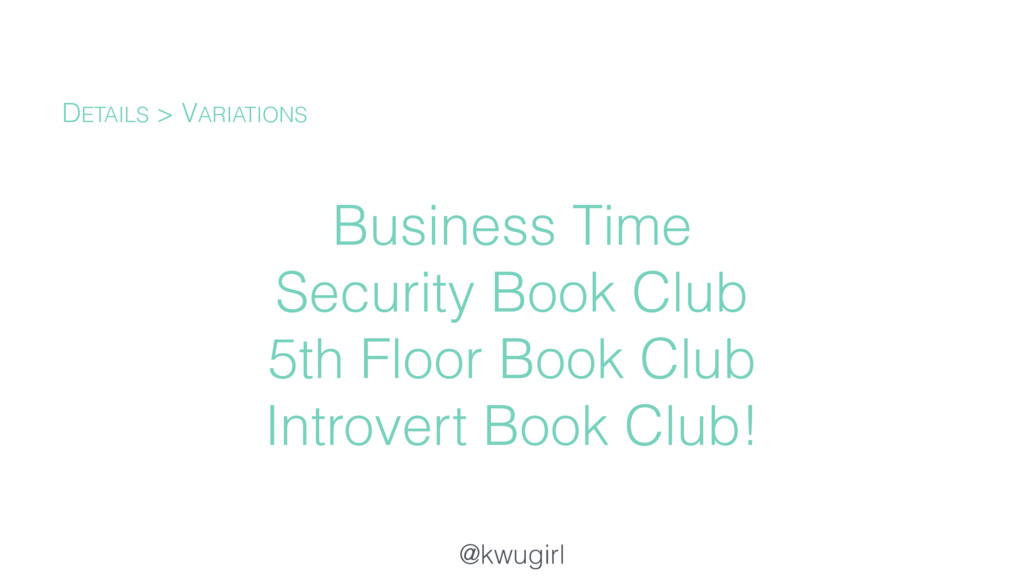 @kwugirl Business Time Security Book Club 5th F...