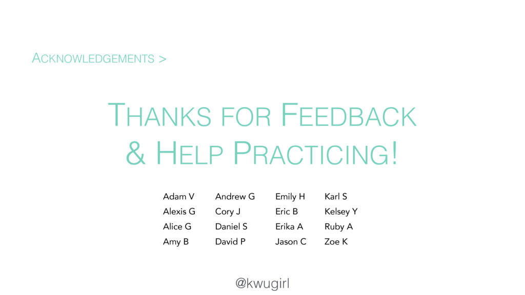 @kwugirl THANKS FOR FEEDBACK & HELP PRACTICING!...