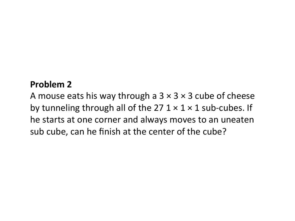 Problem 2  A mouse eats his w...