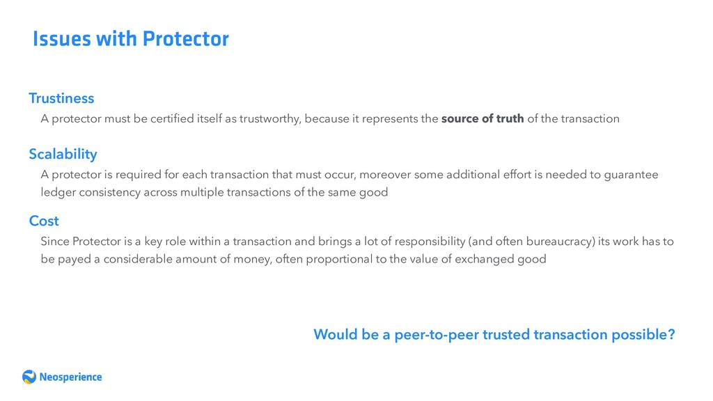 Issues with Protector Trustiness A protector mu...
