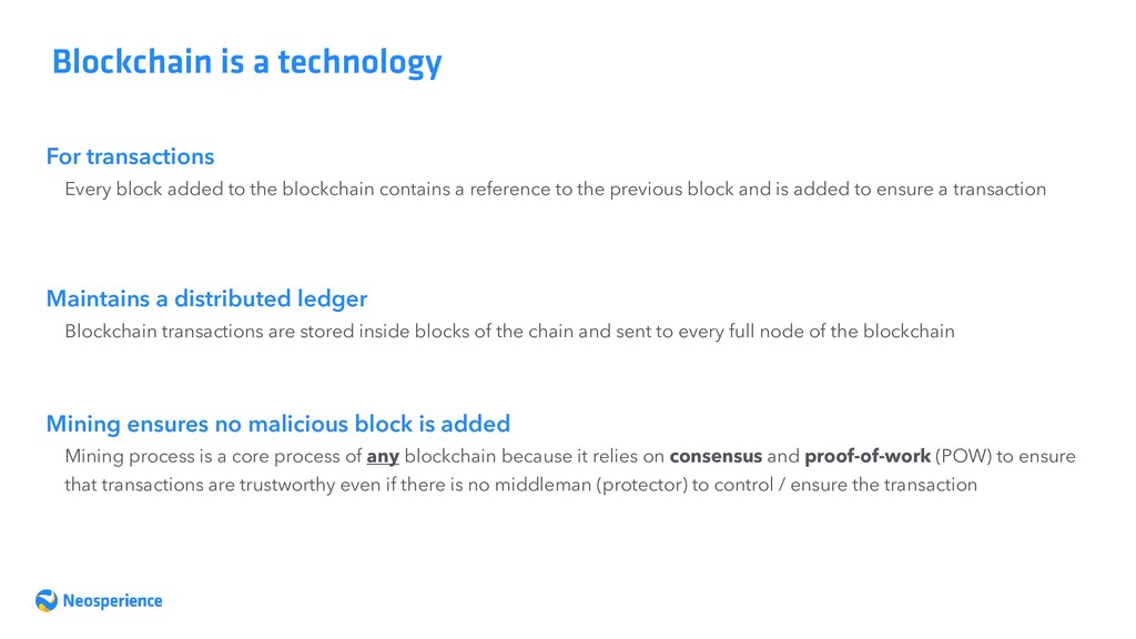 Blockchain is a technology For transactions Eve...