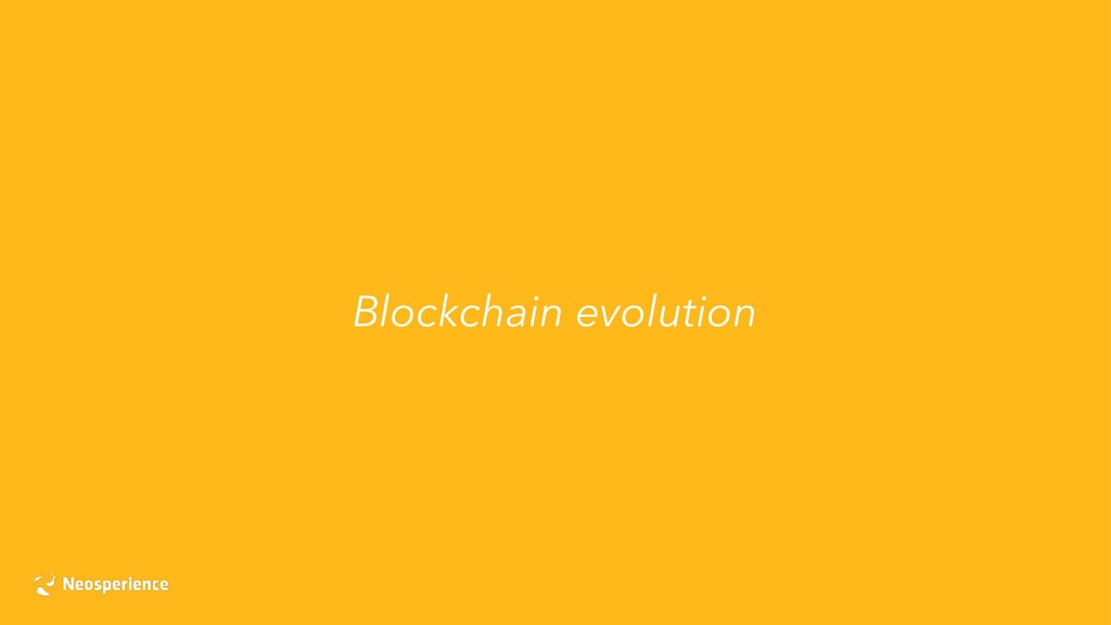 Blockchain evolution