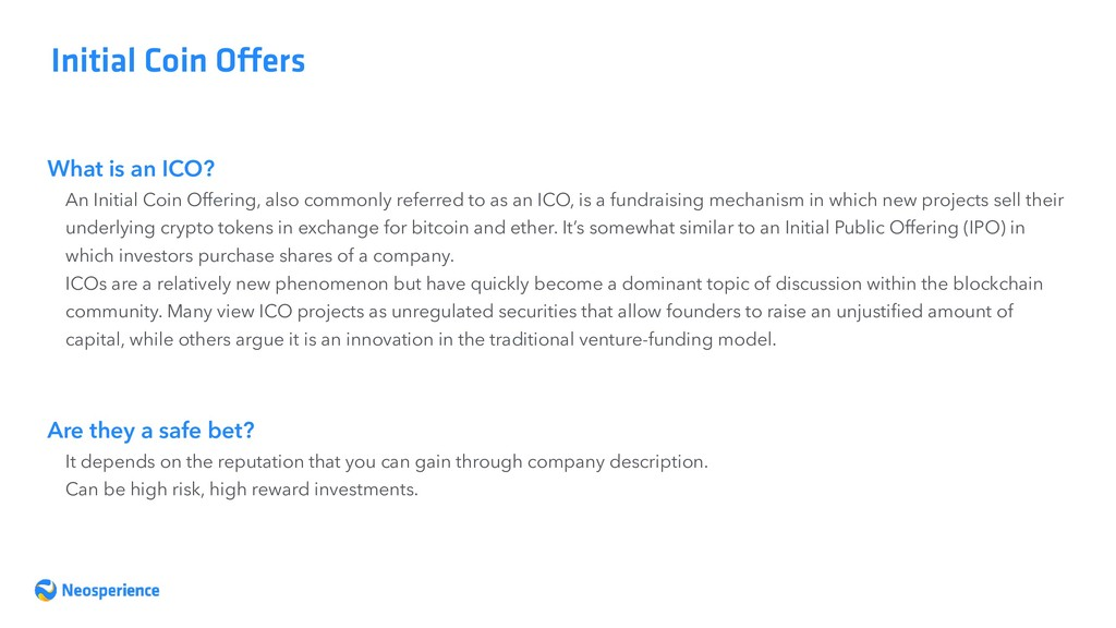 What is an ICO? Initial Coin Offers An Initial ...
