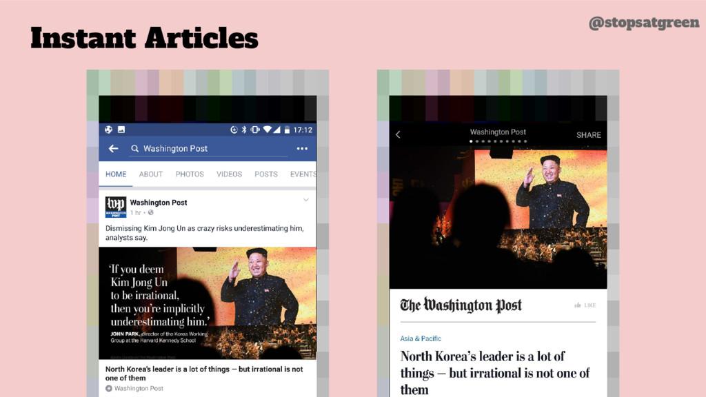 Instant Articles @stopsatgreen