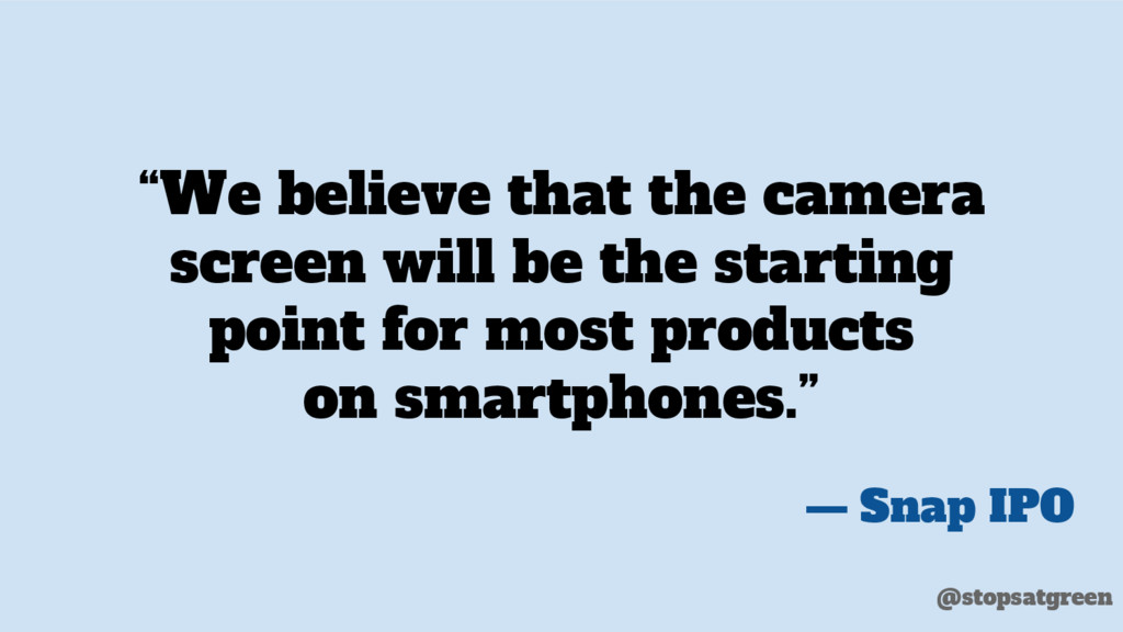 """""""We believe that the camera screen will be the ..."""