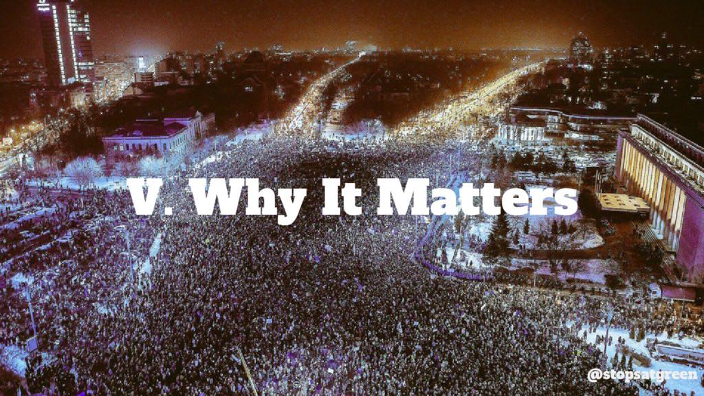 V. Why It Matters @stopsatgreen
