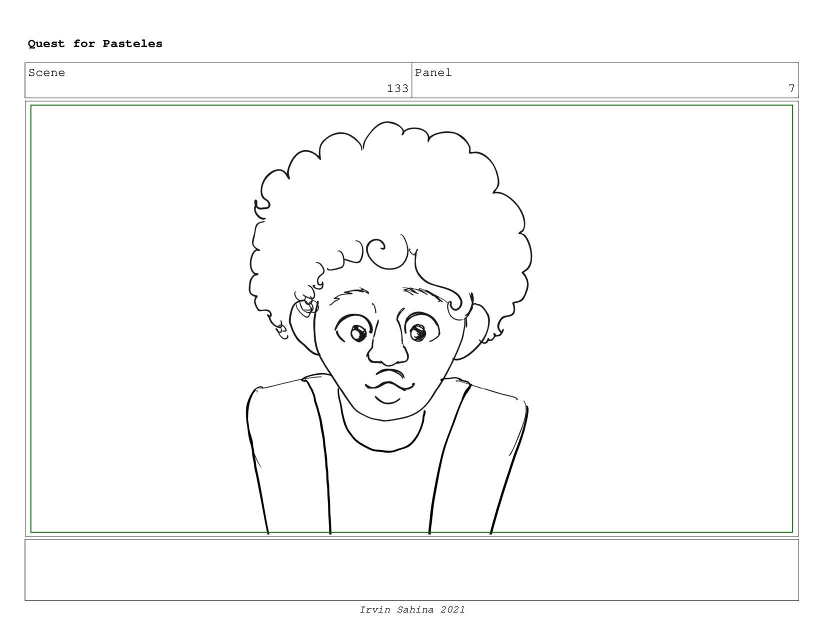 Scene 136 Panel 1 Quest for Pasteles Irvin Sahi...