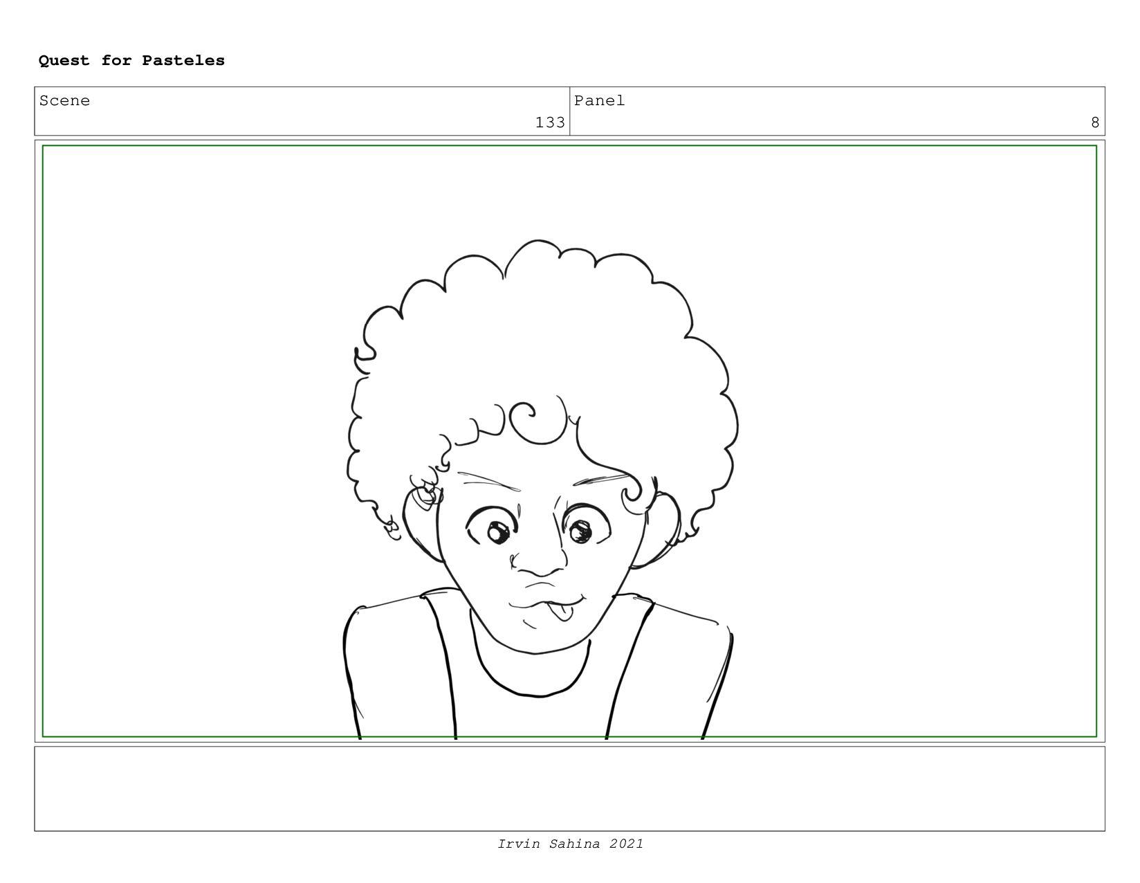 Scene 137 Panel 1 Quest for Pasteles Irvin Sahi...
