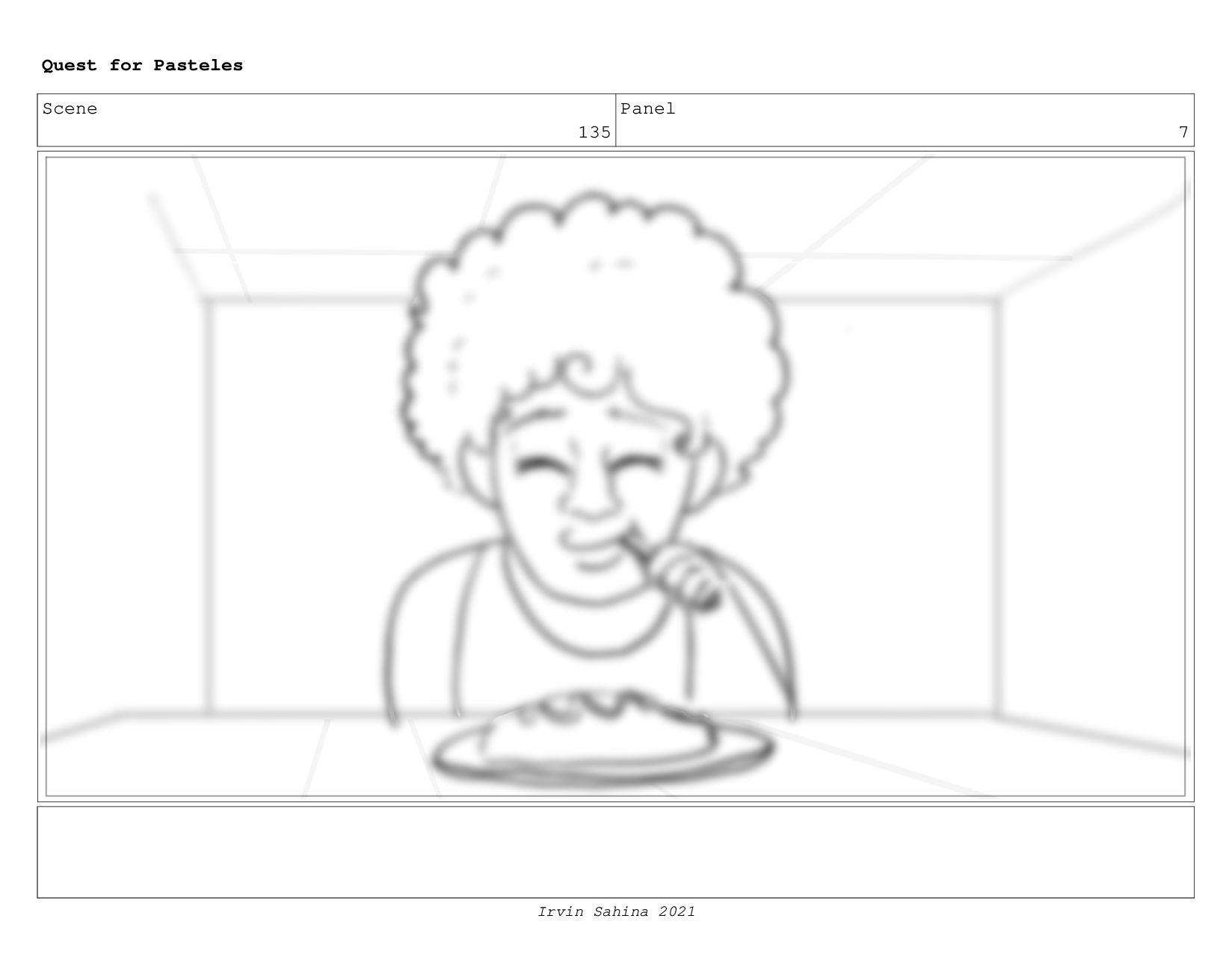 Scene 142 Panel 1 Quest for Pasteles Irvin Sahi...