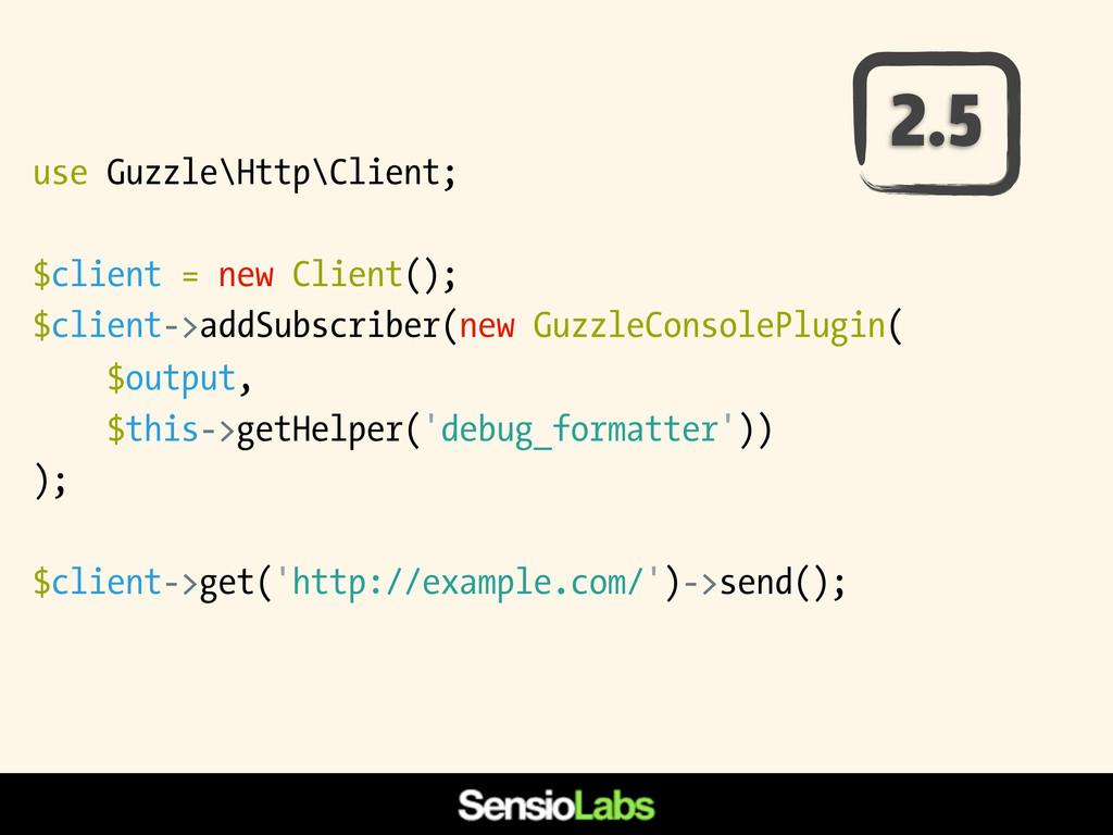 use Guzzle\Http\Client; $client = new Client();...