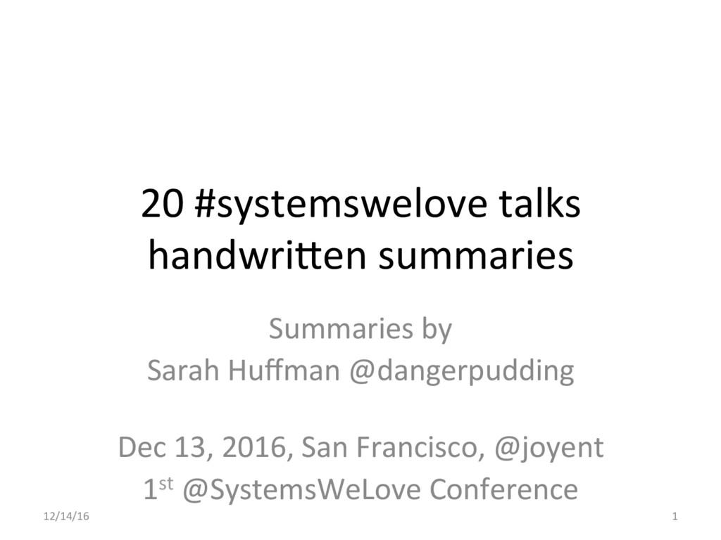 20 #systemswelove talks  handwri5en ...