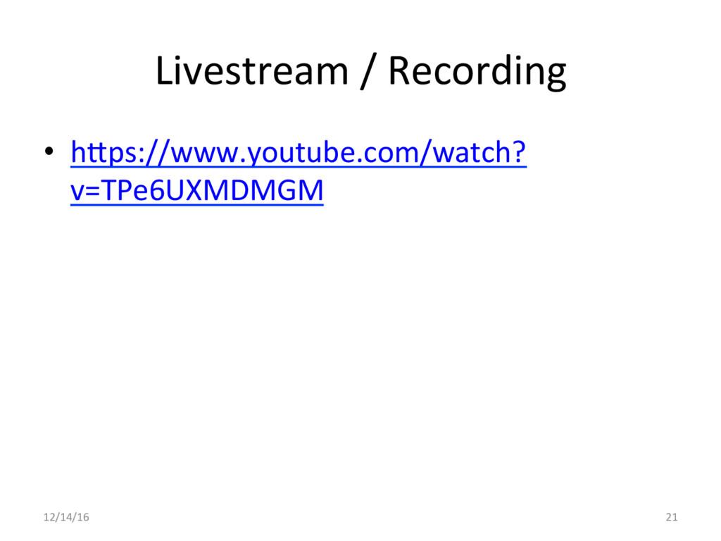 Livestream / Recording  • h5ps://www....