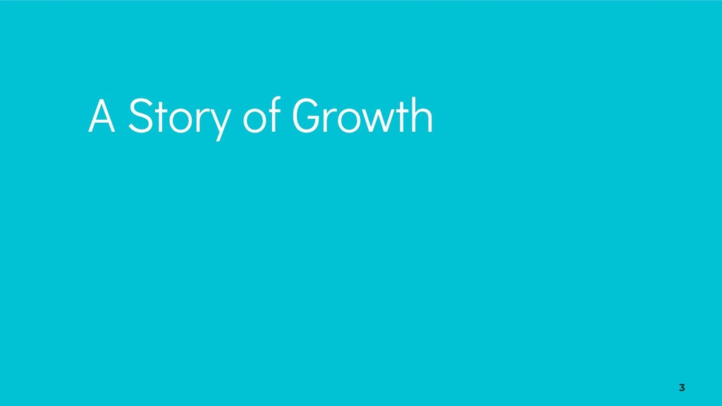 3 A Story of Growth