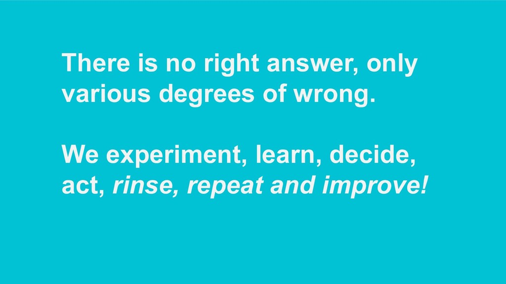 There is no right answer, only various degrees ...