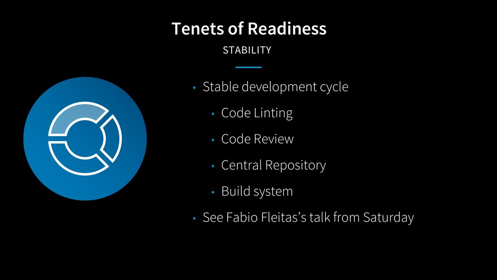 Tenets of Readiness STABILITY • Stable developm...