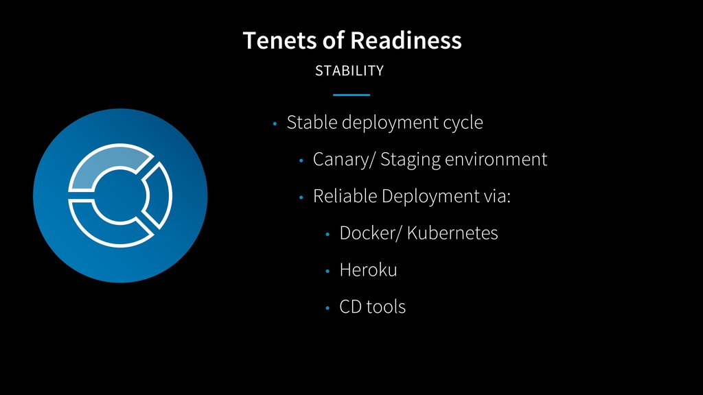 Tenets of Readiness STABILITY • Stable deployme...