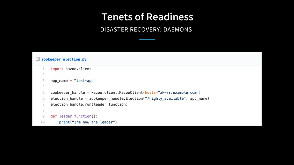 Tenets of Readiness DISASTER RECOVERY: DAEMONS